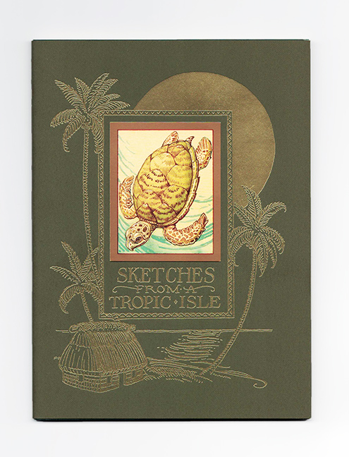 Sketches From A Tropic Isle - 1st Edition/1st Printing