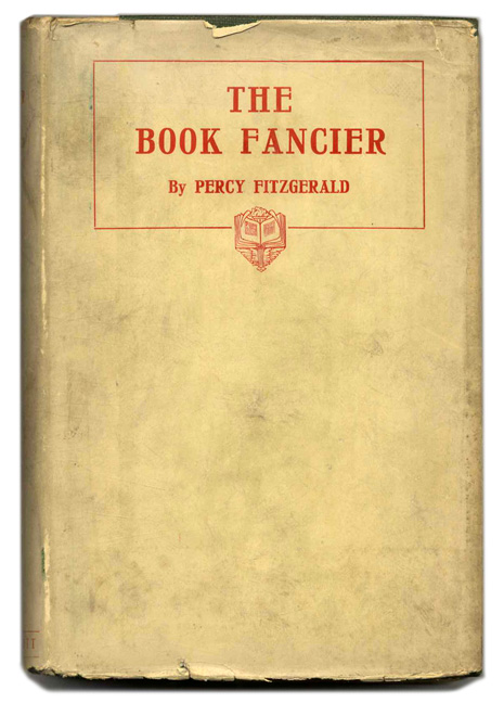 The Book Fancier, or The Romance of Book Collecting