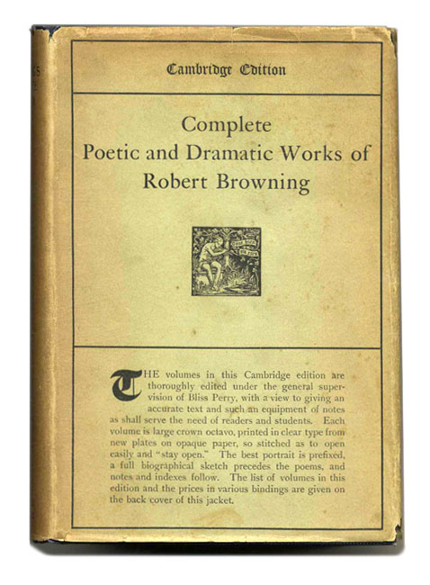 The Complete Poetic and Dramatic Works of Robert Browning (Cambridge Edition)