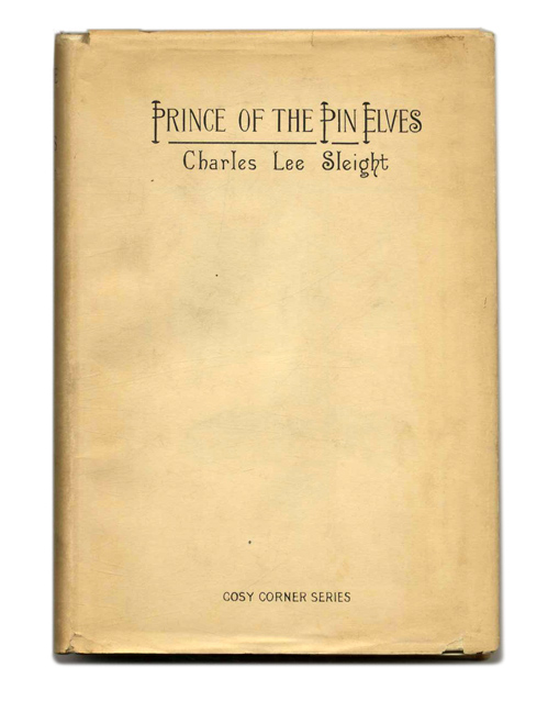 The Prince of the Pin Elves (inscribed association copy)