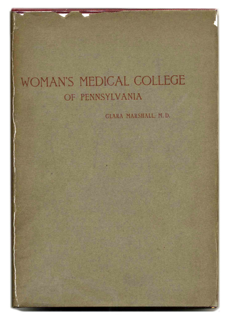 Woman's Medical College Of Pennsylvania: An Historical Outline