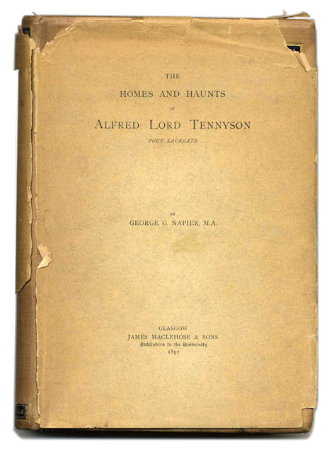 The Homes and Haunts of Alfred Lord Tennyson