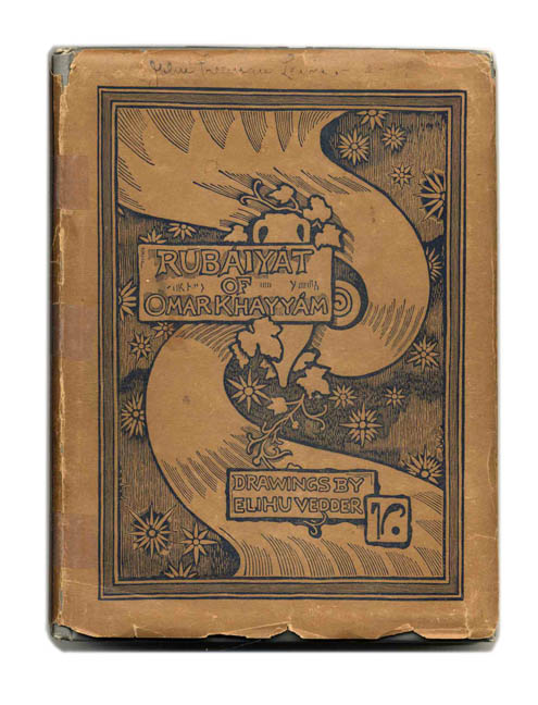 Rubaiyat of Omar Khayyam, the Astonomer Poet of Persia. Rendered into English Verse by Edward Fitgerald. With an accompaniment of drawings by Elihu Vedder