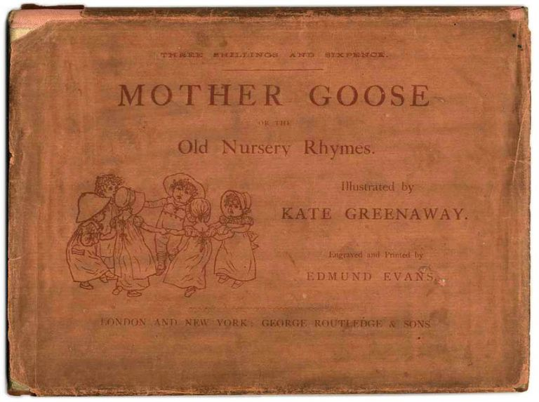 Mother Goose, or the Nursery Rhymes