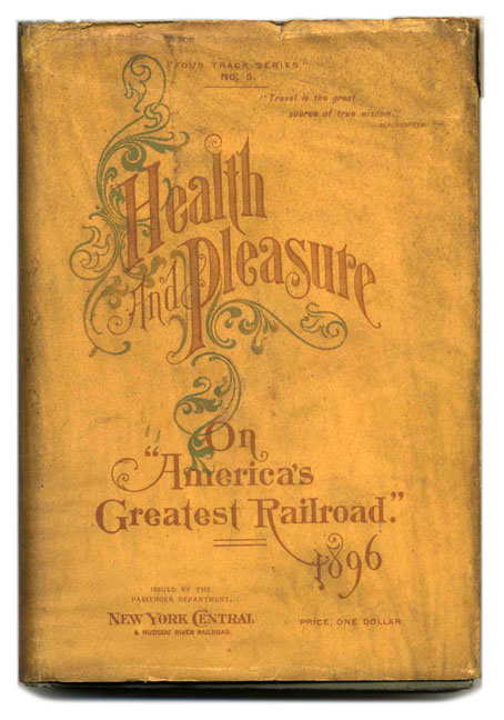 "Health and Pleasure on America's Greatest Railroad. Descriptive of summer resorts and excursion routes, embracing more than one thousand tours. [""Four Track Series"" No. 5]"