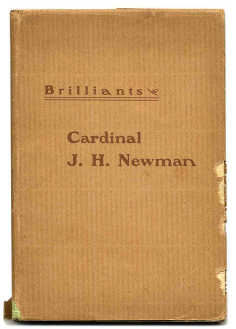 Brilliants. Selected From the Writings of John Henry Newman