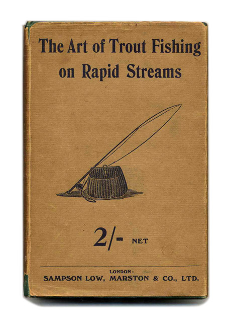 The Art of Trout Fishing on Rapid Streams