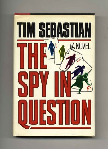 The Spy in Question - 1st Edition/1st Printing