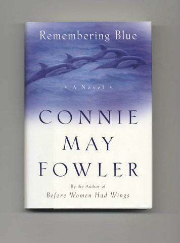 Remembering Blue - 1st Edition/1st Printing