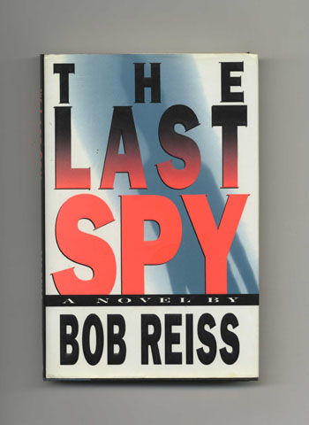 The Last Spy - 1st Edition/1st Printing