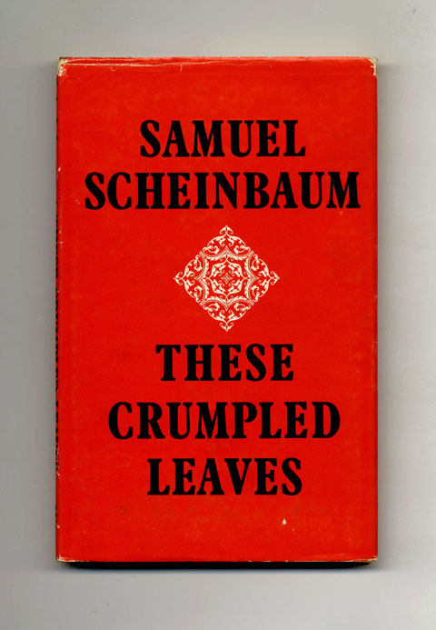 These Crumpled Leaves - 1st Edition/1st Printing