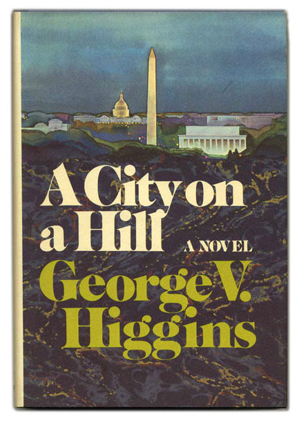 A City on a Hill - 1st Edition/1st Printing