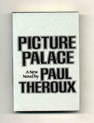 Picture Palace. Paul Theroux