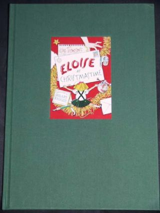 Eloise At Christmastime - Limited/Numbered Edition. Kay Thompson