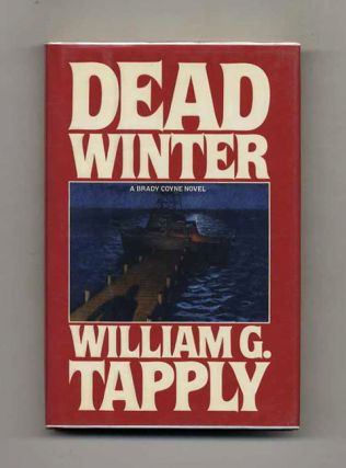Dead Winter - 1st Edition/1st Printing. William G. Tapply