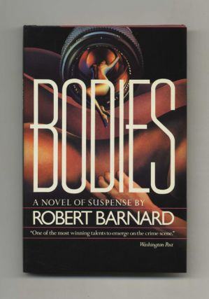 Bodies - 1st US Edition/1st Printing. Robert Barnard