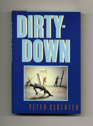 Dirty-Down - 1st Edition/1st Printing
