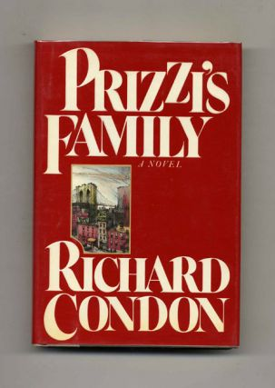 Prizzi's Family - 1st Edition/1st Printing. Richard Condon