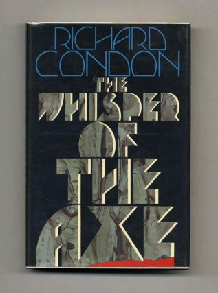 The Whisper Of The Axe - 1st Edition/1st Printing. Richard Condon