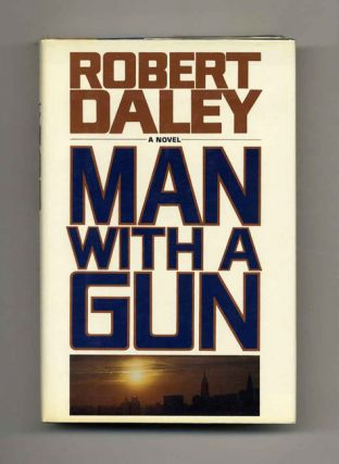 Man With A Gun - 1st Edition/1st Printing