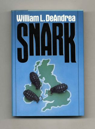 Snark - 1st Edition/1st Printing. William De Andrea