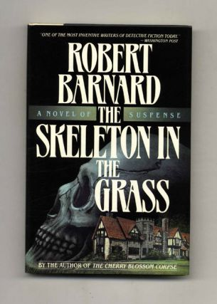 The Skelton In The Grass - 1st US Edition/1st Printing. Robert Barnard