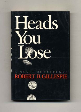 Heads You Lose - 1st Edition/1st Printing