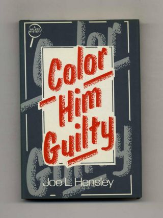 Color Him Guilty - 1st Edition/1st Printing