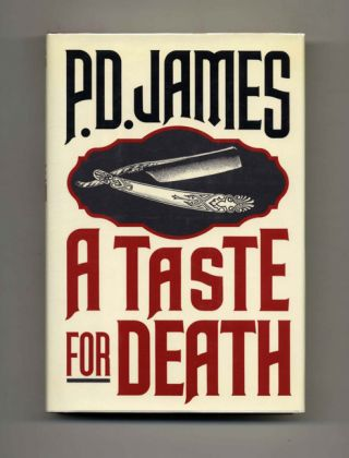 A Taste For Death. P. D. James
