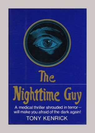 The Nighttime Guy - 1st Edition/1st Printing
