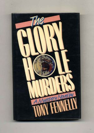 The Glory Hole Murders - 1st Edition/1st Printing