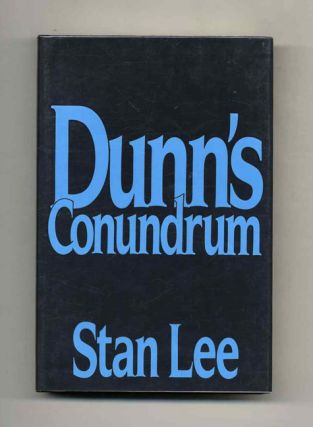 Dunn's Conundrum - 1st Edition/1st Printing. Stan Lee