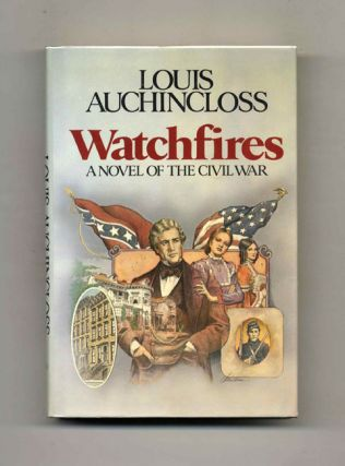 Watchfires - 1st Edition/1st Printing. Louis Auchincloss