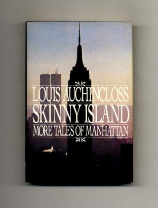 Skinny Island. More Tales Of Manhattan - 1st Edition/1st Printing. Louis Auchincloss