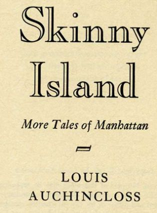 Skinny Island. More Tales Of Manhattan - 1st Edition/1st Printing