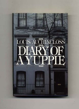 Diary Of A Yuppie. Louis Auchincloss.