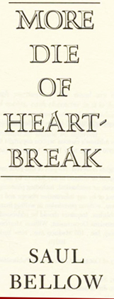 More Die Of Heartbreak - 1st Edition/1st Printing