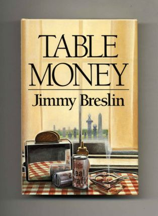 Table Money - 1st Edition/1st Printing. Jimmy Breslin