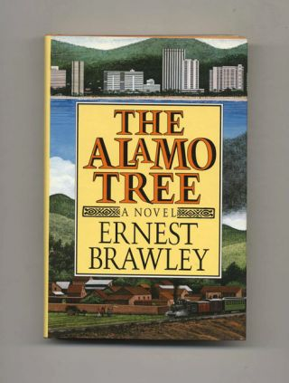 The Alamo Tree - 1st Edition/1st Printing. Ernest Brawley