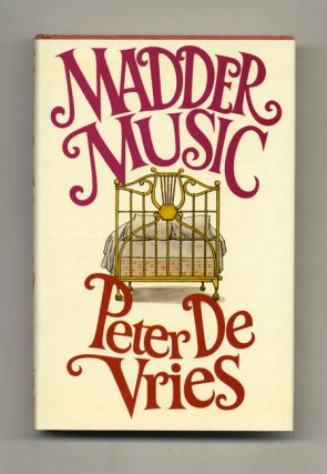 Madder Music - 1st Edition/1st Printing. Peter De Vries