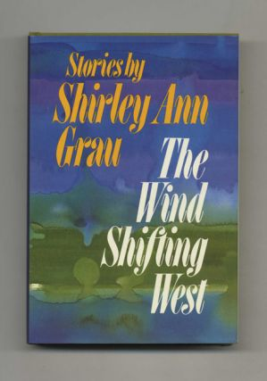 The Wind Shifting West - 1st Edition/1st Printing