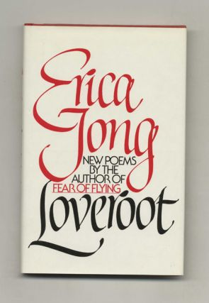 Loveroot - 1st Edition/1st Printing. Erica Jong