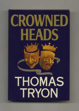 Crowned Heads - 1st Edition/1st Printing