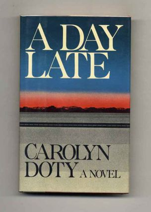 A Day Late - 1st Edition/1st Printing