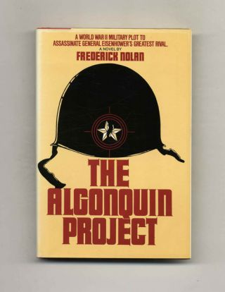 The Algonquin Project - 1st Edition/1st Printing