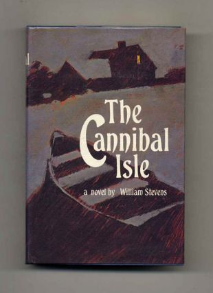 The Cannibal Isle - 1st Edition/1st Printing