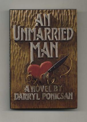 An Unmarried Man - 1st Edition/1st Printing
