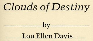 Clouds Of Destiny - 1st Edition/1st Printing
