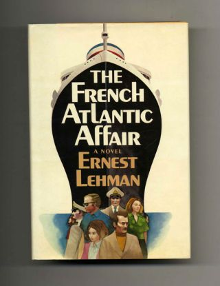 The French Atlantic Affair - 1st Edition/1st Printing. Ernest Lehman