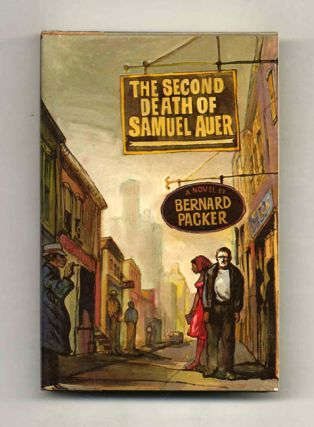 The Second Death Of Samuel Auer - 1st Edition/1st Printing